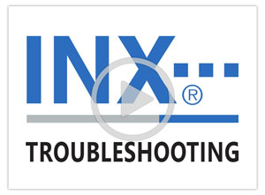 INX Troubleshooting Video